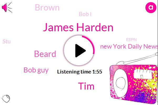 James Harden,TIM,Beard,Bob Guy,New York Daily News,Brown,Bob I,STU,Espn,GUS,Chris,Cody