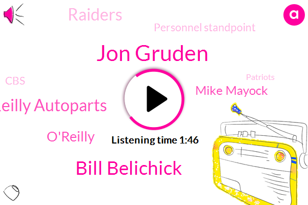 Jon Gruden,Bill Belichick,O'reilly Autoparts,O'reilly,Mike Mayock,Raiders,Personnel Standpoint,CBS,Patriots