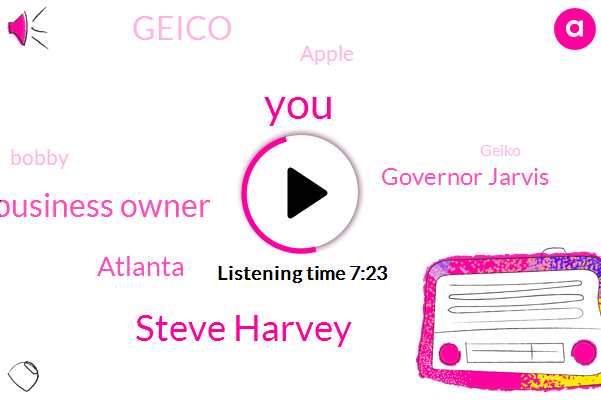 Steve Harvey,Business Owner,Atlanta,Governor Jarvis,Geico,Apple,Bobby,Geiko,Steve Let,America,SAN,Washington,Murder,California Supreme,New York,Georgia,Robert Lamb,Mccormick