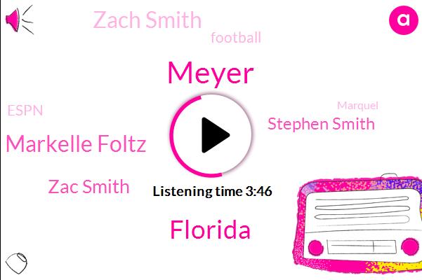 Meyer,Florida,Markelle Foltz,Zac Smith,Stephen Smith,Zach Smith,Football,Espn,Marquel,Ryan Day,Hieaux,Michigan