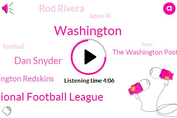 National Football League,Dan Snyder,Washington Redskins,The Washington Post,Washington,Rod Rivera,Jason Ri,Football,Mark,Harassment,TIN