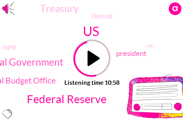 United States,Federal Reserve,Federal Government,Congressional Budget Office,President Trump,Treasury,Detroit,NPR,Google,Bill Clinton,Twitter,Council Economic Advisers,Clinton Administration,Kelton,White House,Stephanie,Congress