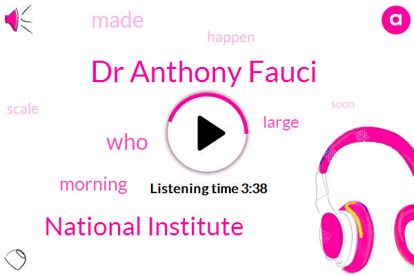 Dr Anthony Fauci,National Institute