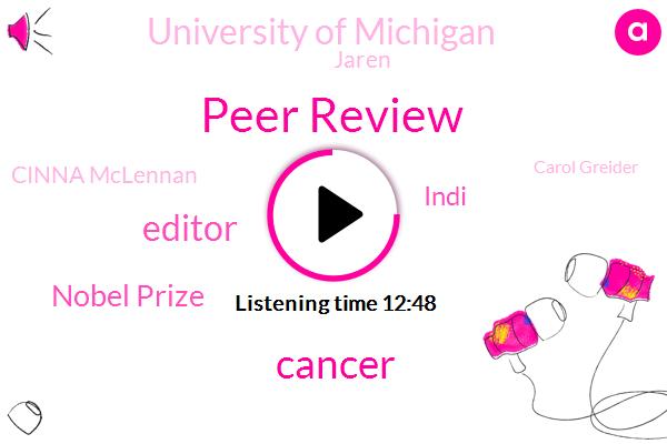 Peer Review,Cancer,Editor,Nobel Prize,Indi,University Of Michigan,Jaren,Cinna Mclennan,Carol Greider,Watson Crick,Delamere,Standardly Costa,Mandal,Jerry,VOX,Glivec,Richard Dawkins,Coyne,The Journal