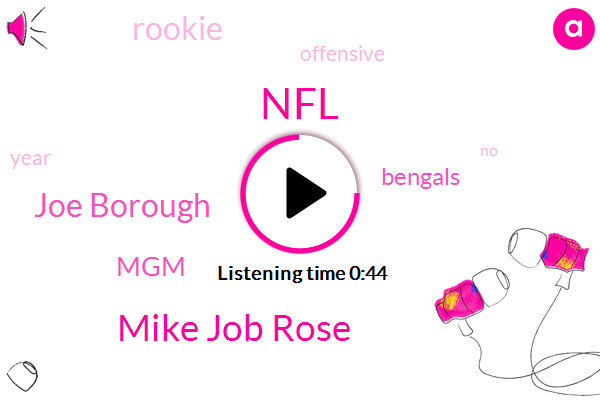 NFL,Mike Job Rose,GM,Joe Borough,MGM,Bengals