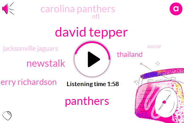 David Tepper,Newstalk,Jerry Richardson,Charlotte,Thailand,ABC,Panthers,Carolina Panthers,NFL,Jacksonville Jaguars,Soccer,Buddha,Two Weeks