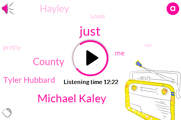 Michael Kaley,County,Tyler Hubbard,Hayley,Louis