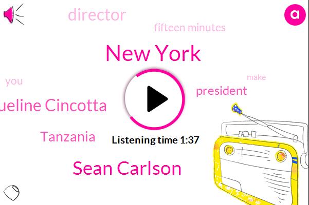 Wnyc,New York,Sean Carlson,Jacqueline Cincotta,Tanzania,President Trump,Director,Fifteen Minutes