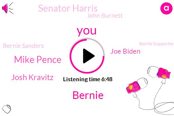 Bernie,Mike Pence,Josh Kravitz,Joe Biden,Senator Harris,John Burnett,Bernie Sanders,Bernie Supporter,Vice President,President Trump,Senator Vice President,Charlies,David Eyes,Pamela Harris,New York,Ali Frazier,Johnny,Donald Trump
