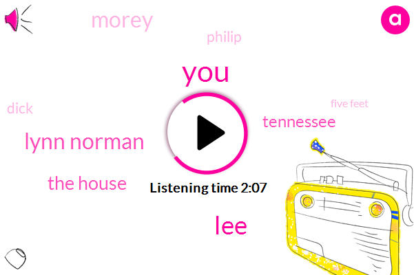 LEE,Lynn Norman,The House,Tennessee,Morey,Philip,Dick,Five Feet