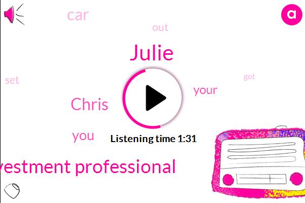 Julie,Investment Professional,Chris