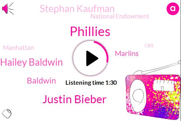 Phillies,Justin Bieber,Hailey Baldwin,Baldwin,Marlins,Stephan Kaufman,National Endowment,Manhattan,CBS,New York City