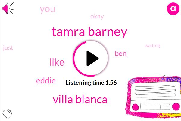 Tamra Barney,Villa Blanca,Eddie,BEN