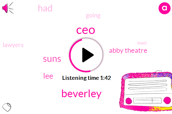 CEO,Beverley,Suns,LEE,Abby Theatre