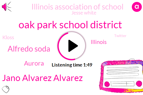 Oak Park School District,Jano Alvarez Alvarez,Alfredo Soda,Aurora,Illinois,Illinois Association Of School,Jesse White,Kloss,Twitter,First Degree Murder,Kane County,Murder,Latin American Club,Eight Hundred Fifteen Days,Forty Two Percent,Thirty-One-Year,Fifty One Year,Sixty Years,Five Day