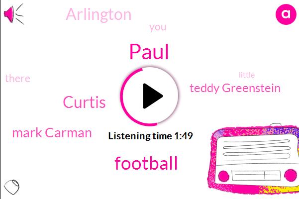 Paul,Football,Curtis,Mark Carman,Teddy Greenstein,WGN,Arlington