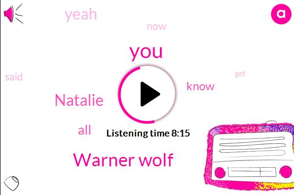 Warner Wolf,Natalie