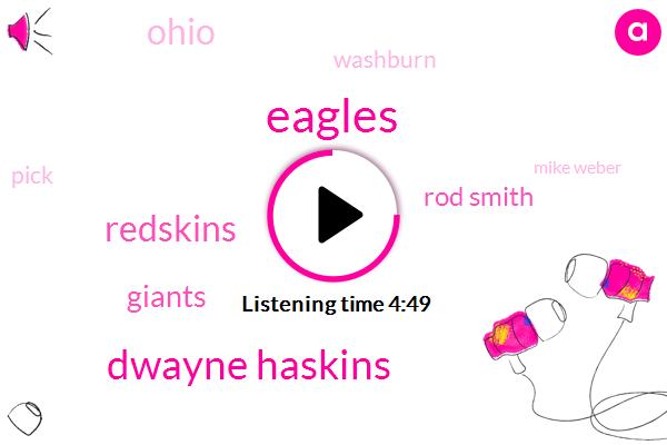 Eagles,Dwayne Haskins,Redskins,Giants,Rod Smith,Ohio,Washburn,Mike Weber,Ezekiel Elliott,Cleveland Browns,Mike Guebre,Kevin Wilson,Texas,Stanford,Smith,Dextra Lawrence De'andre,Baker Mayfield,Josh Mccown