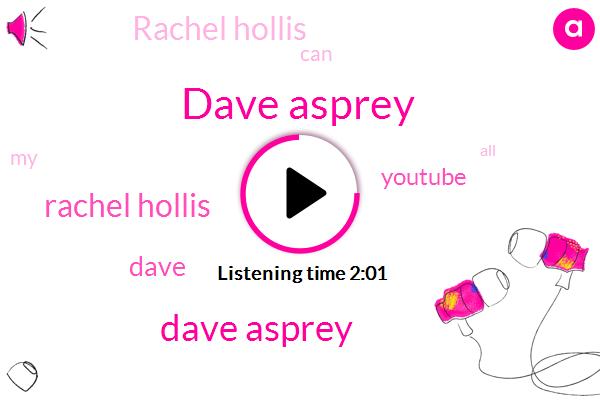 Dave Asprey,Rachel Hollis,Dave,Youtube