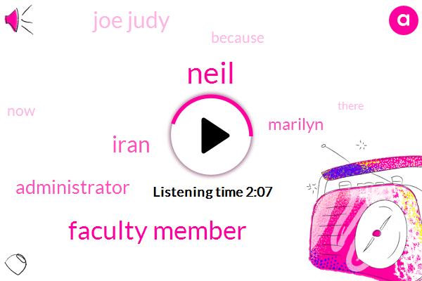 Neil,Faculty Member,Iran,Administrator,Marilyn,Joe Judy
