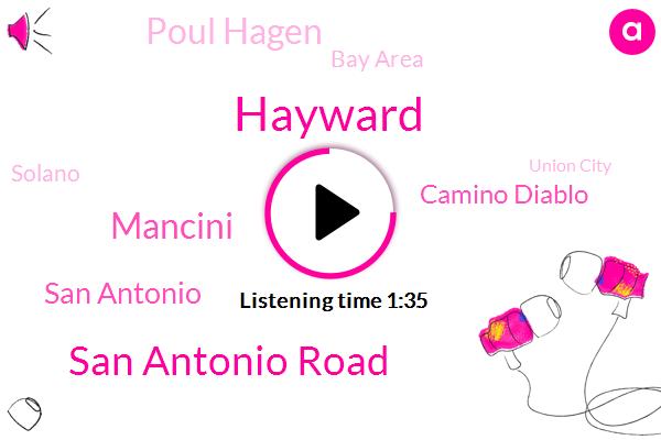 Hayward,San Antonio Road,Mancini,San Antonio,Camino Diablo,Poul Hagen,Bay Area,Solano,Union City,Santa Clara,Alameda