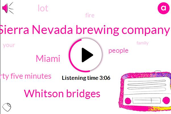 Sierra Nevada Brewing Company,Whitson Bridges,Miami,Thirty Thirty Five Minutes