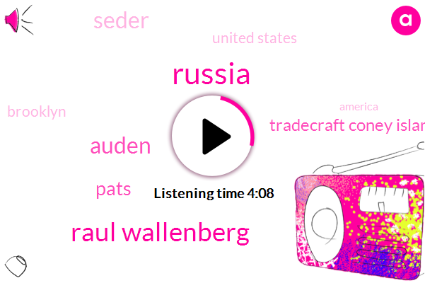 Raul Wallenberg,Russia,Auden,Pats,Tradecraft Coney Island,Seder,United States,Brooklyn,America,Cyprus,New York,Afghanistan,DAN,Five Minutes,Thirty Years
