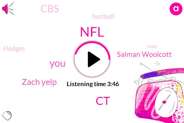 NFL,CT,Zach Yelp,Salman Woolcott,CBS,Football,Hodges