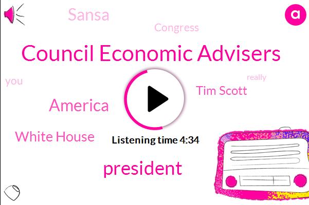 Council Economic Advisers,President Trump,America,White House,Tim Scott,Sansa,Congress