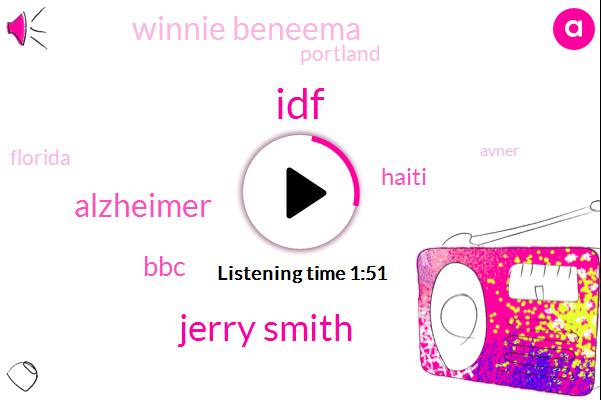IDF,Jerry Smith,Alzheimer,Haiti,Winnie Beneema,BBC,Portland,Florida,Avner,Oxfam,Fifty Years