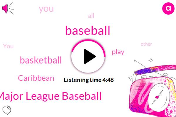 Baseball,Major League Baseball,Basketball,Caribbean