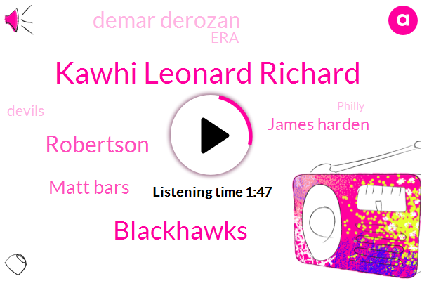 Kawhi Leonard Richard,Blackhawks,Robertson,Matt Bars,James Harden,Demar Derozan,ERA,Devils,Philly,NHL,John Heinz,NBA,New York,Spurs,Manhattan,San Antonio,Nixon,Rangers,Robin,Raptors