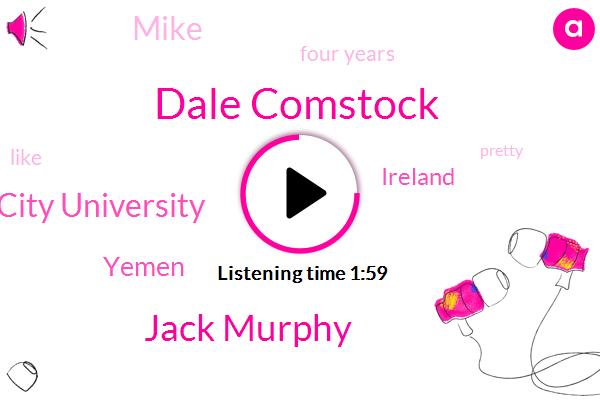 Dale Comstock,Jack Murphy,Dublin City University,Yemen,Ireland,Mike,Four Years