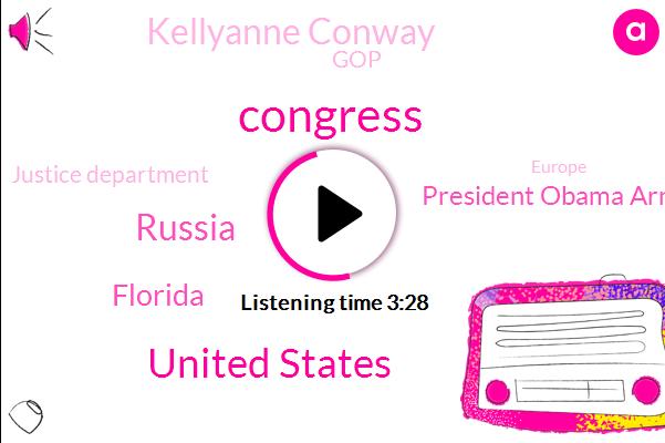 Congress,United States,Russia,Florida,President Obama Arne Duncan,Kellyanne Conway,GOP,Justice Department,Europe,DNC,President Trump,Congressman,America,Secretary,Margaret I,Two Years