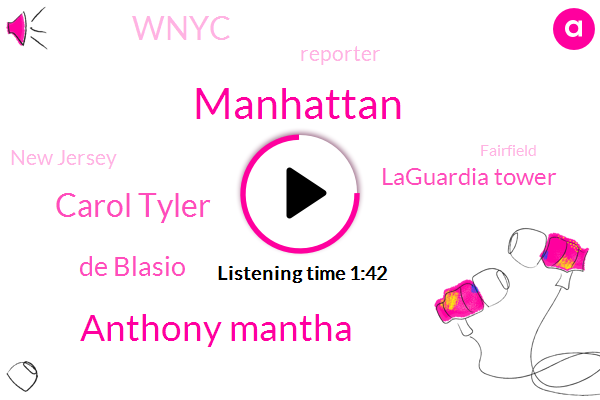 Manhattan,Anthony Mantha,Carol Tyler,De Blasio,Laguardia Tower,Wnyc,Reporter,New Jersey,Fairfield