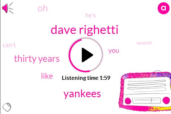 Dave Righetti,Yankees,Thirty Years