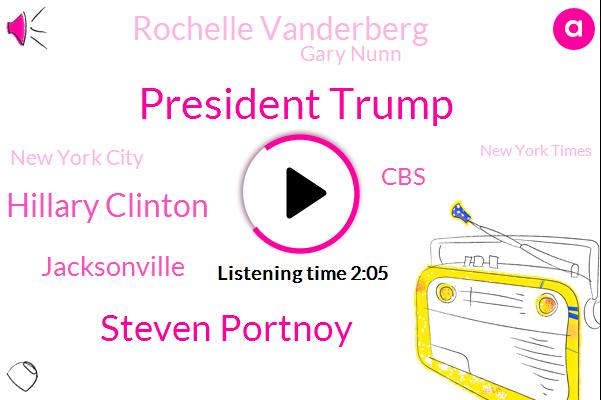 President Trump,Steven Portnoy,Hillary Clinton,Jacksonville,CBS,Rochelle Vanderberg,Gary Nunn,New York City,New York Times,Romain Lettuce,Pittsburgh,Orlando International Airport,Donald Trump,Brooklyn Bridge,Remigio,White House,Florida,Peter King,Monmouth County