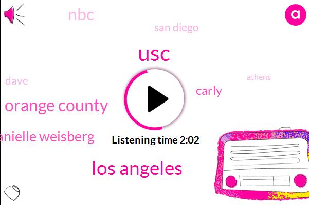 USC,Los Angeles,Orange County,Danielle Weisberg,Carly,NBC,San Diego,Dave,Athens