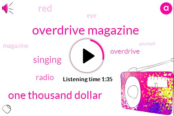Overdrive Magazine,One Thousand Dollar