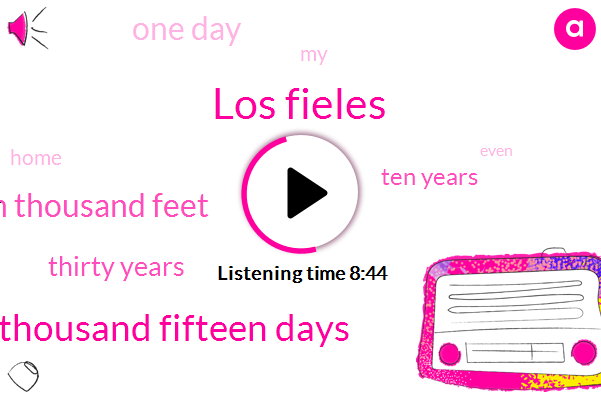 Los Fieles,Four Thousand Fifteen Days,Fifteen Thousand Feet,Thirty Years,Ten Years,One Day
