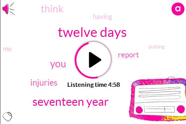 Twelve Days,Seventeen Year
