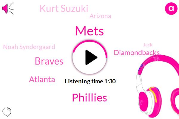 Mets,Phillies,Braves,Atlanta,Diamondbacks,Kurt Suzuki,Arizona,Noah Syndergaard,Jack,Daniel,Philadelphia,NFL,Three Weeks