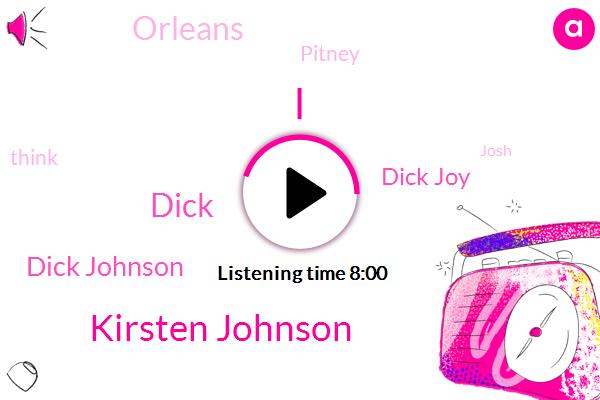 Kirsten Johnson,Dick,Dick Johnson,Dick Joy,Orleans,Pitney,Josh,Adam