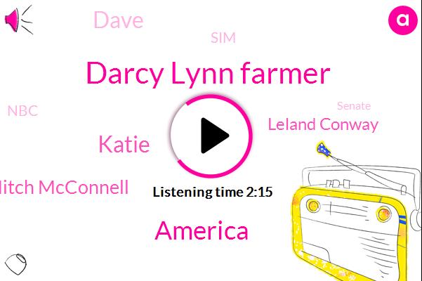Darcy Lynn Farmer,America,Katie,Mitch Mcconnell,Leland Conway,Dave,SIM,NBC,Senate,Kate,Eight Forty W