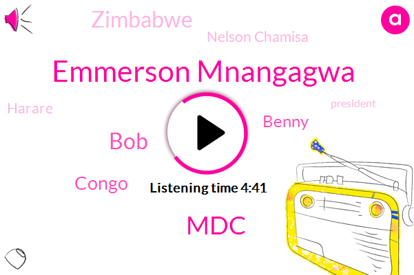 Emmerson Mnangagwa,MDC,BOB,Congo,Benny,Zimbabwe,Nelson Chamisa,Harare,President Trump,Zanu,Afghanistan,Gardez,BBC,DRC,World Health Organization,Uganda,Taliban,United States,Boola