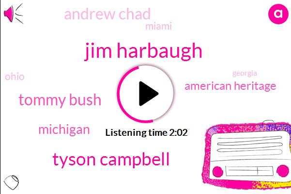 Jim Harbaugh,Tyson Campbell,Tommy Bush,American Heritage,Andrew Chad,Miami,Ohio,Michigan,Georgia,Florida,Nick Petite,Offensive Tackle,Bama Florida