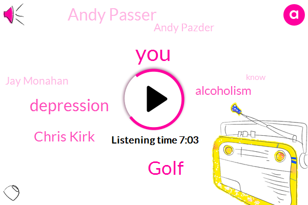 Golf,Depression,Chris Kirk,Alcoholism,Andy Passer,Andy Pazder,Jay Monahan,Athens,J. J.