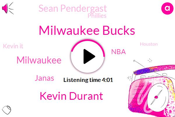 Milwaukee Bucks,Kevin Durant,Milwaukee,Janas,NBA,Sean Pendergast,Phillies,Kevin It,Houston,Draymond Green,Nick,Las Vegas,Malcolm Brogden,Officiency,Draymond,Rockets,Denver,Yusen