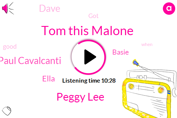 Tom This Malone,Peggy Lee,Paul Cavalcanti,Wnyc,Ella,Basie,Dave