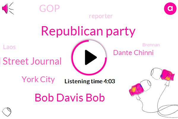 Republican Party,Bob Davis Bob,Wall Street Journal,York City,Dante Chinni,GOP,Reporter,Laos,Brennan,Georgia,Asia,Donald Trump,Barack Obama,Gordon,Bob Davis,Jennifer Kushinka,Reagan,Nayar,Detroit,Cleveland